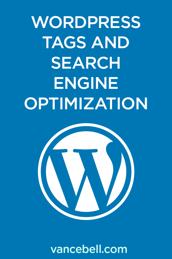 WordPress Tags and Search Engine Optimization