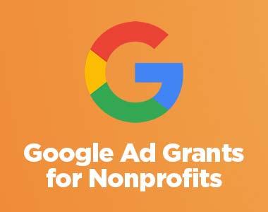Google Ad Grants for Nonprofits - Eligibility & Application Process